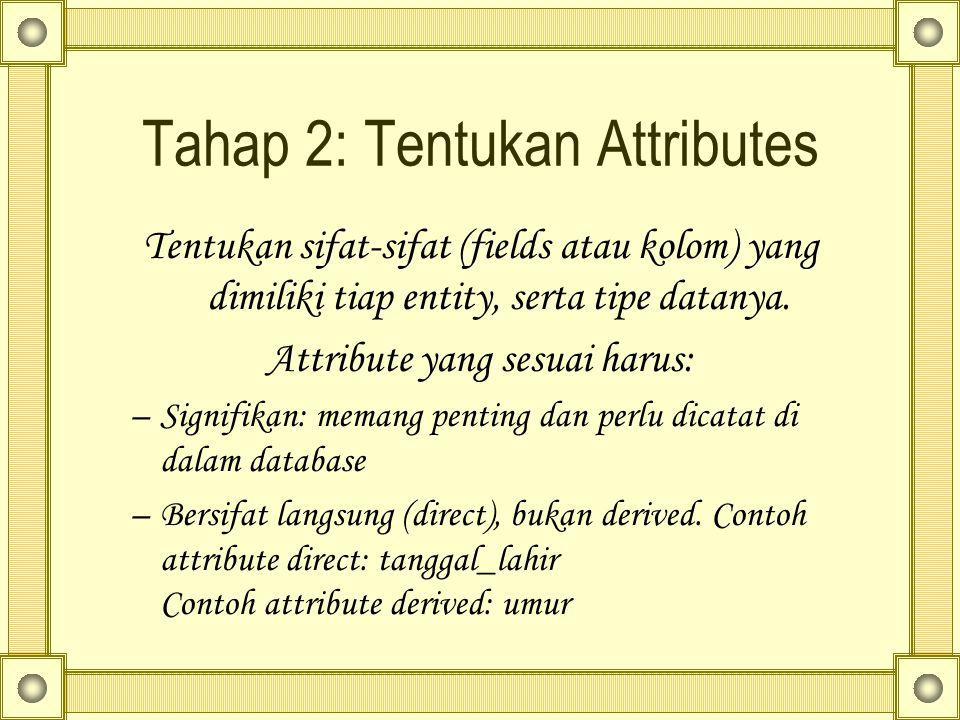 Tahap 2: Tentukan Attributes
