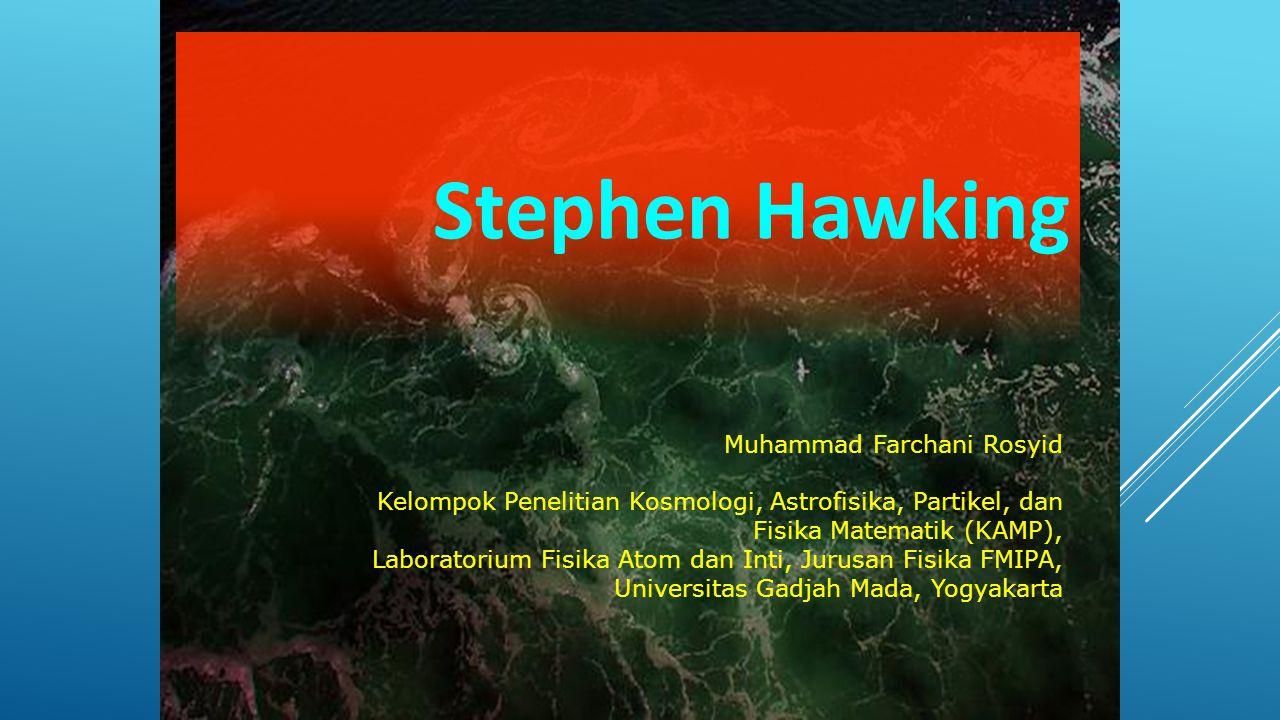 Stephen Hawking Muhammad Farchani Rosyid