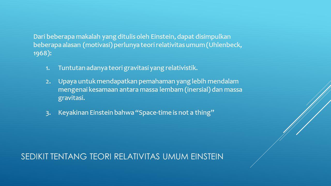 Sedikit tentang Teori relativitas Umum Einstein