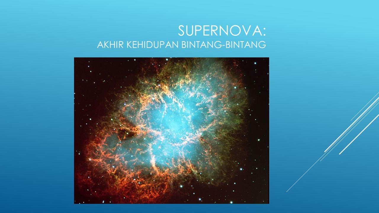 Supernova: Akhir kehidupan bintang-bintang