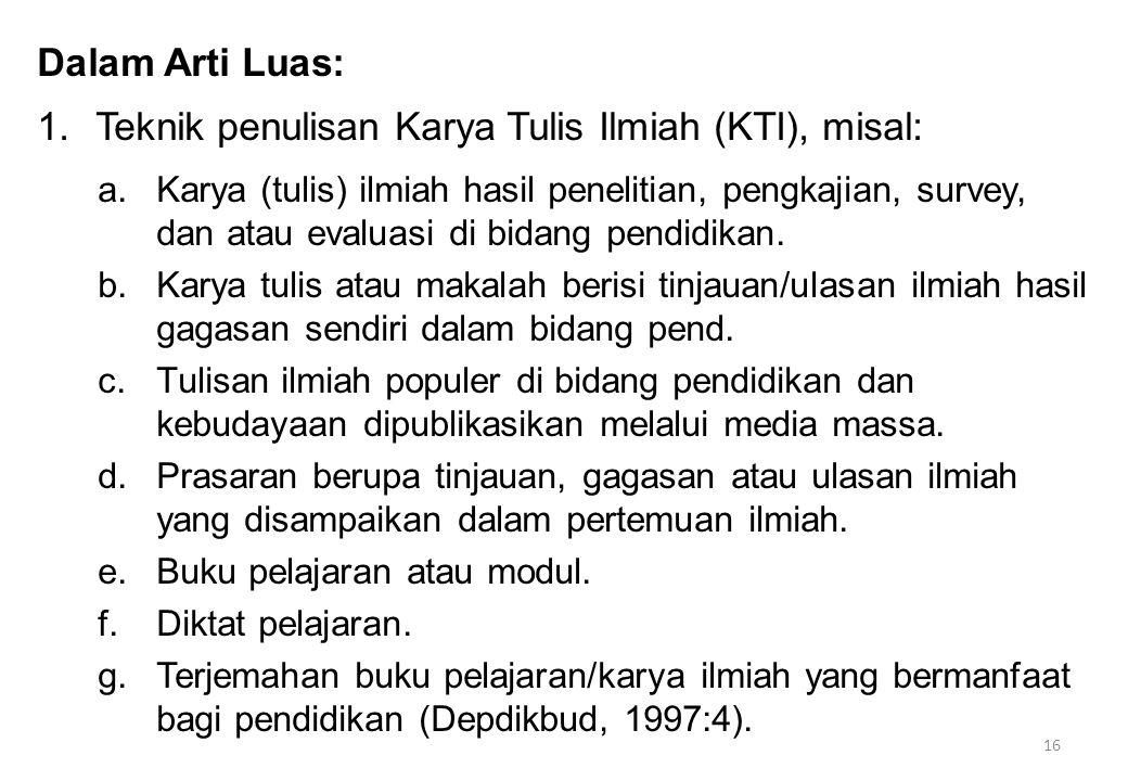 Teknik penulisan Karya Tulis Ilmiah (KTI), misal: