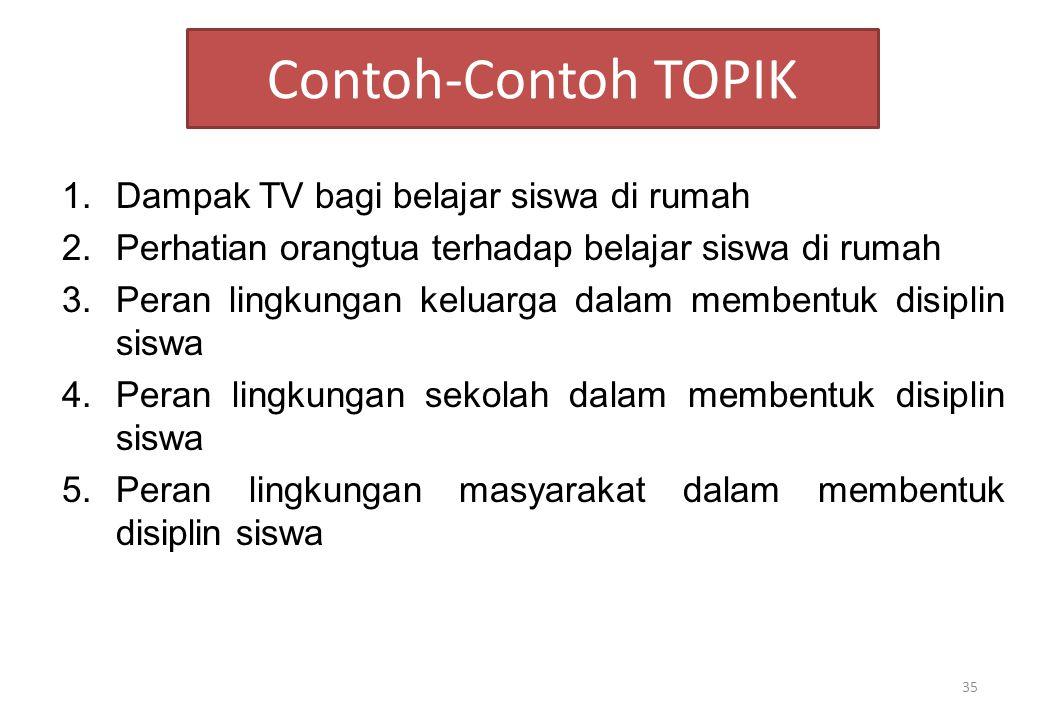 Contoh-Contoh TOPIK Dampak TV bagi belajar siswa di rumah