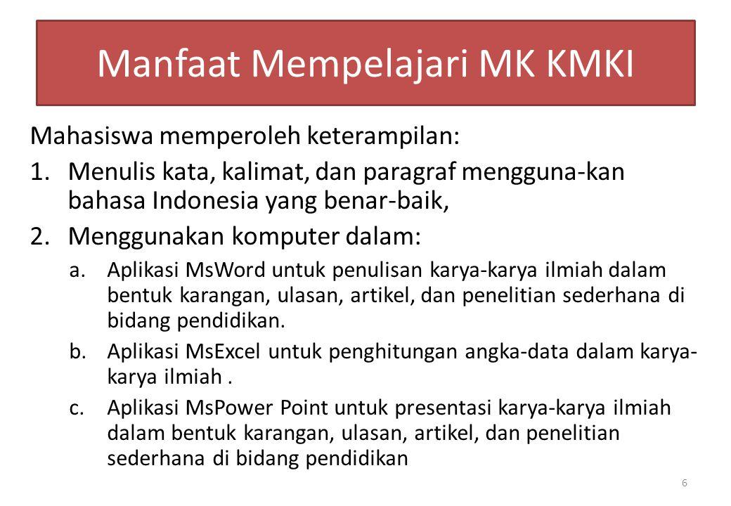 Manfaat Mempelajari MK KMKI