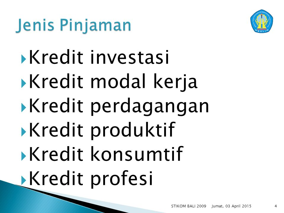 Kredit investasi Kredit modal kerja Kredit perdagangan