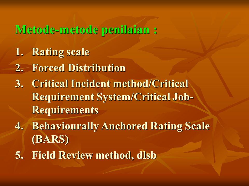 Metode-metode penilaian :