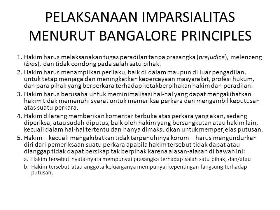 PELAKSANAAN IMPARSIALITAS MENURUT BANGALORE PRINCIPLES