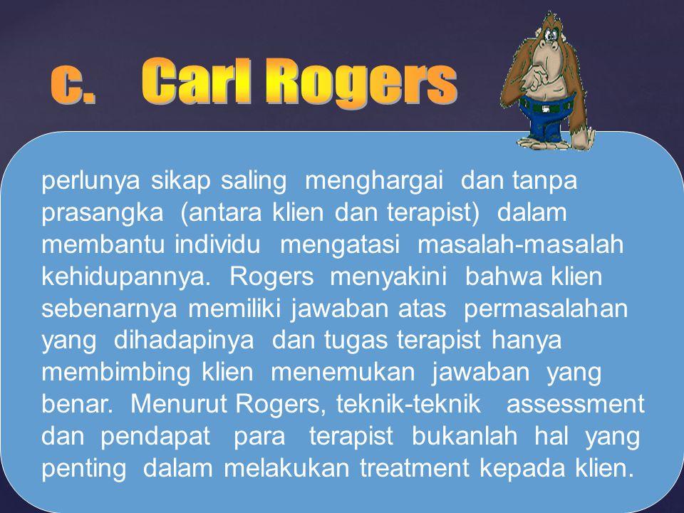 c. Carl Rogers