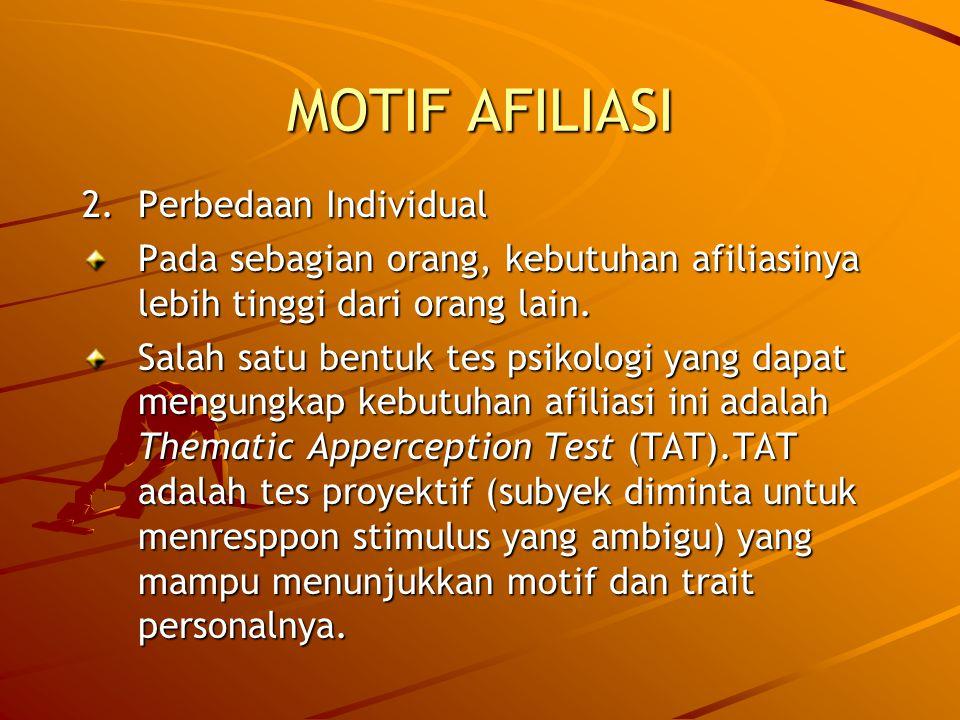 MOTIF AFILIASI 2. Perbedaan Individual