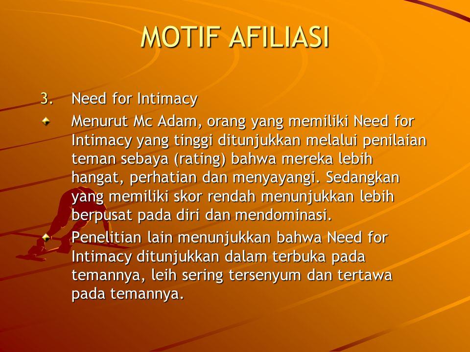 MOTIF AFILIASI Need for Intimacy
