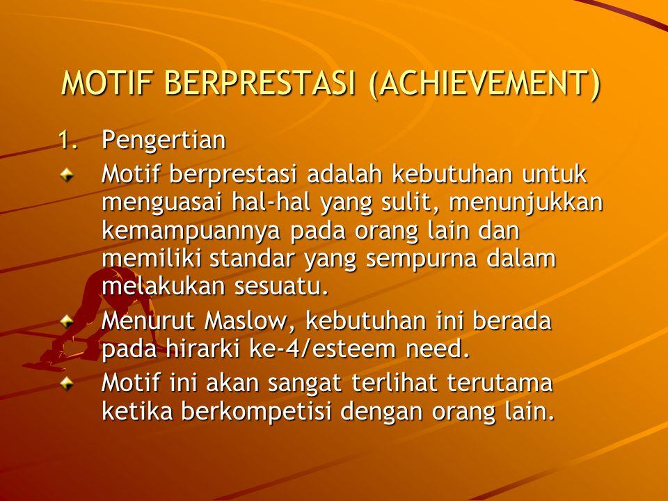 MOTIF BERPRESTASI (ACHIEVEMENT)