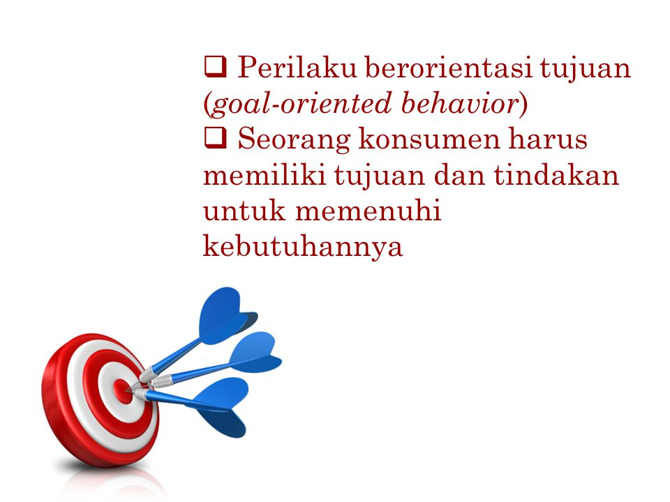 Perilaku berorientasi tujuan (goal-oriented behavior)