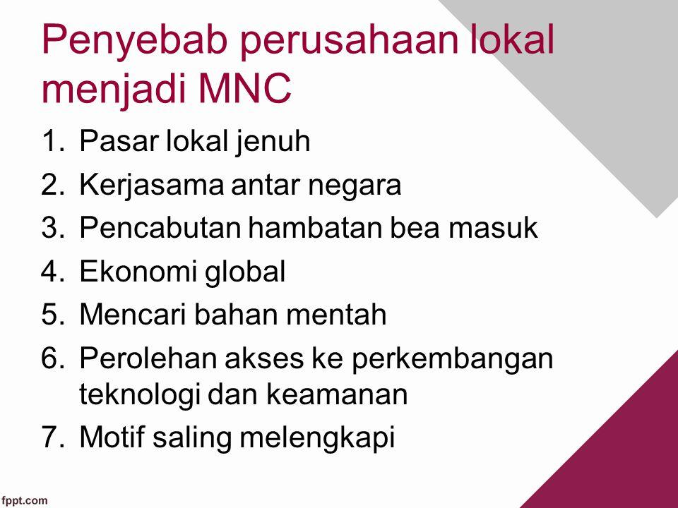 Penyebab perusahaan lokal menjadi MNC