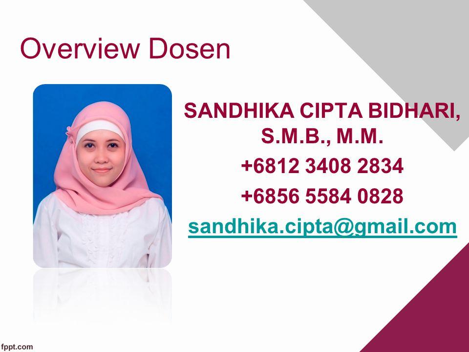 Overview Dosen SANDHIKA CIPTA BIDHARI, S.M.B., M.M.