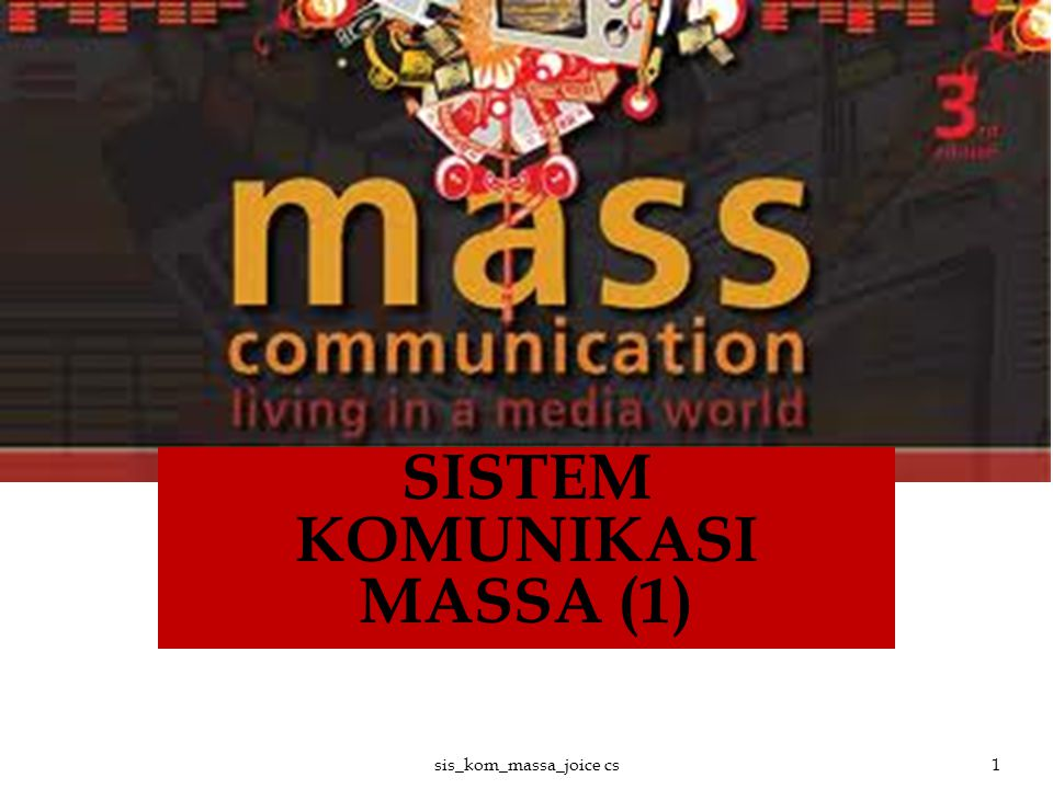 SISTEM KOMUNIKASI MASSA (1)