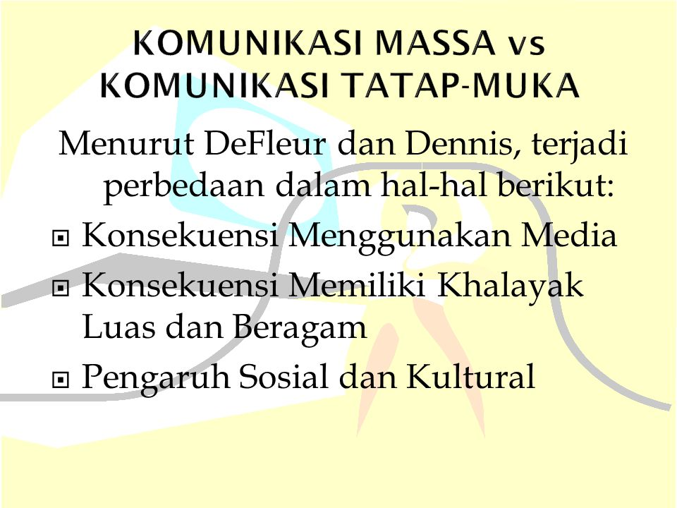KOMUNIKASI MASSA vs KOMUNIKASI TATAP-MUKA