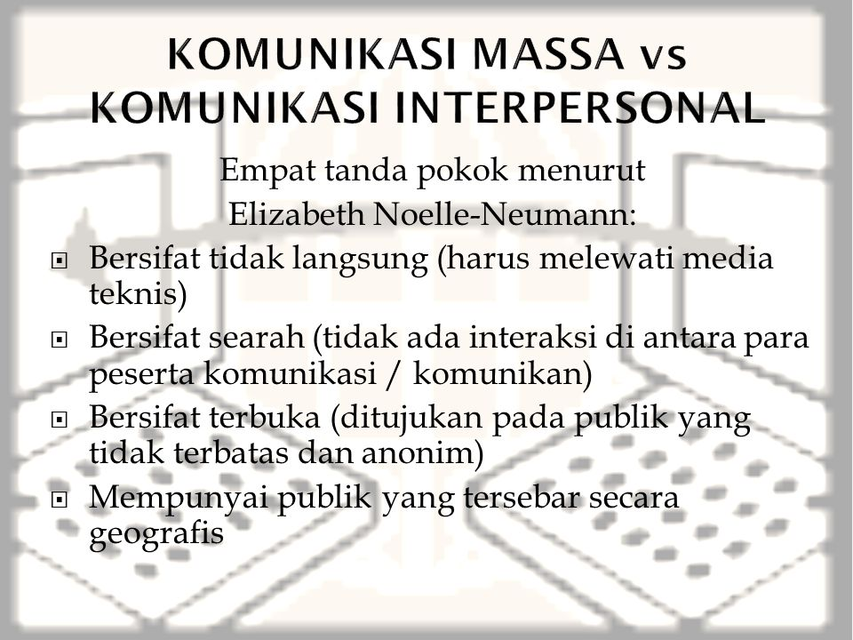 KOMUNIKASI MASSA vs KOMUNIKASI INTERPERSONAL