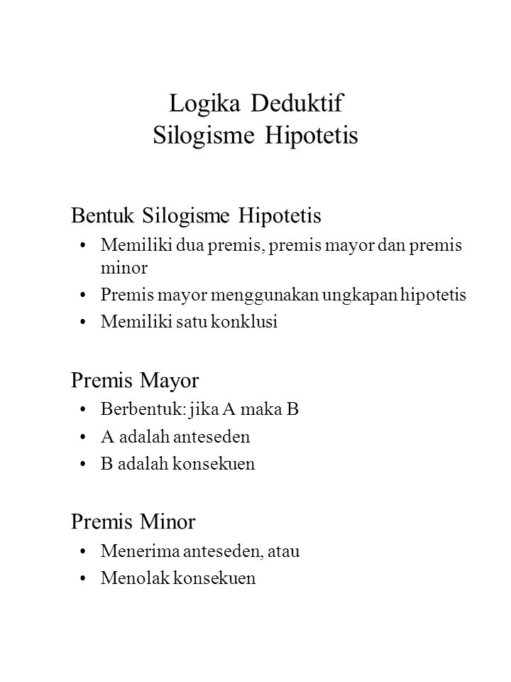Logika Deduktif Silogisme Hipotetis