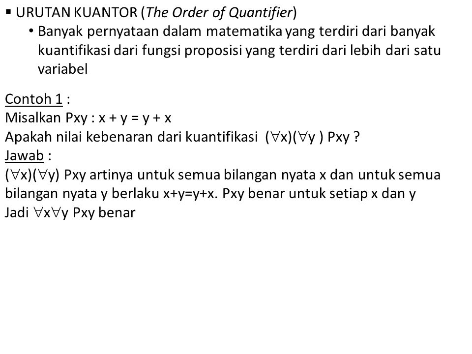 URUTAN KUANTOR (The Order of Quantifier)