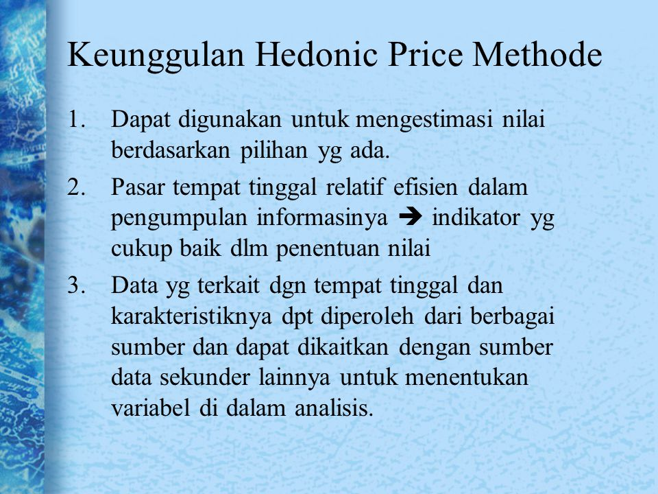 Keunggulan Hedonic Price Methode