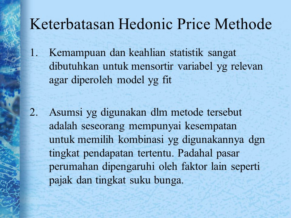 Keterbatasan Hedonic Price Methode