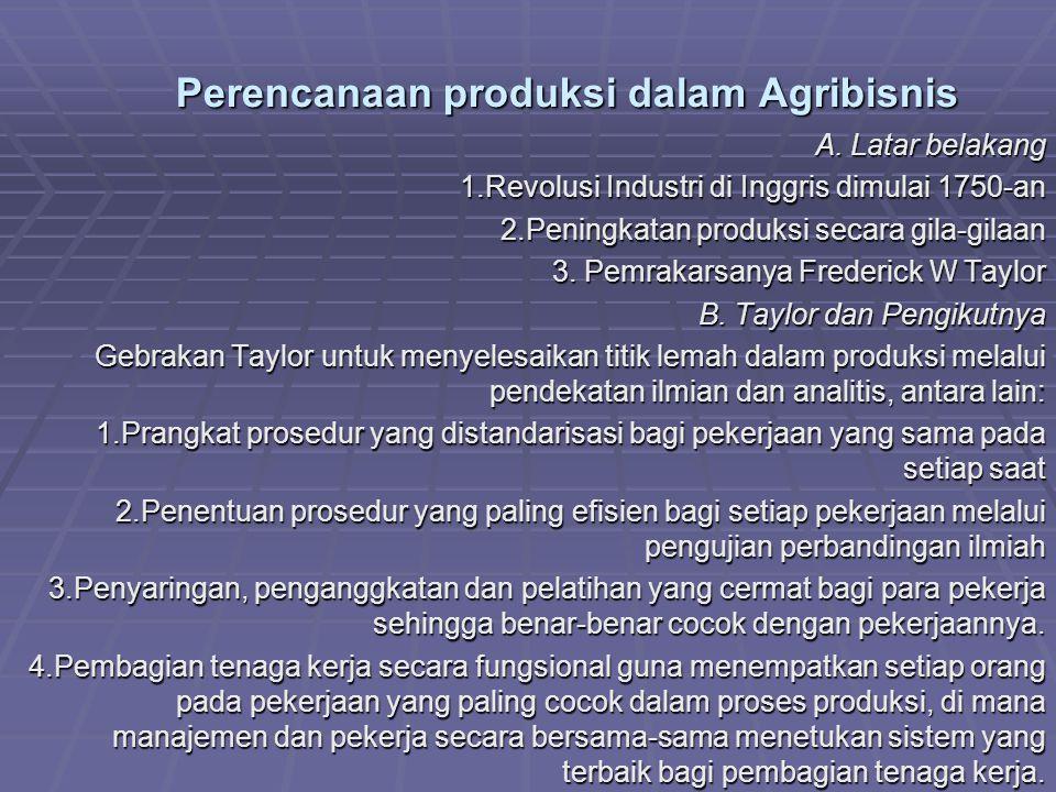 Perencanaan produksi dalam Agribisnis