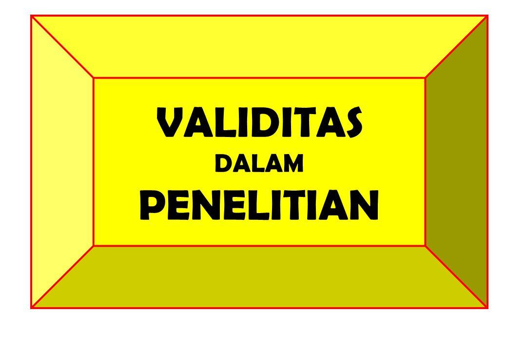 VALIDITAS DALAM PENELITIAN