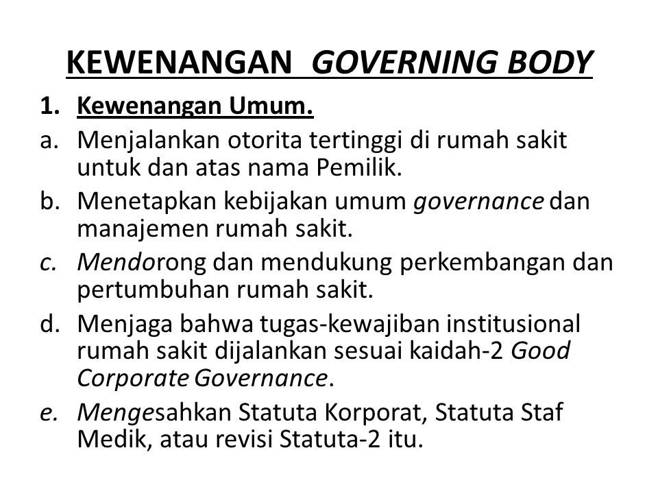 KEWENANGAN GOVERNING BODY