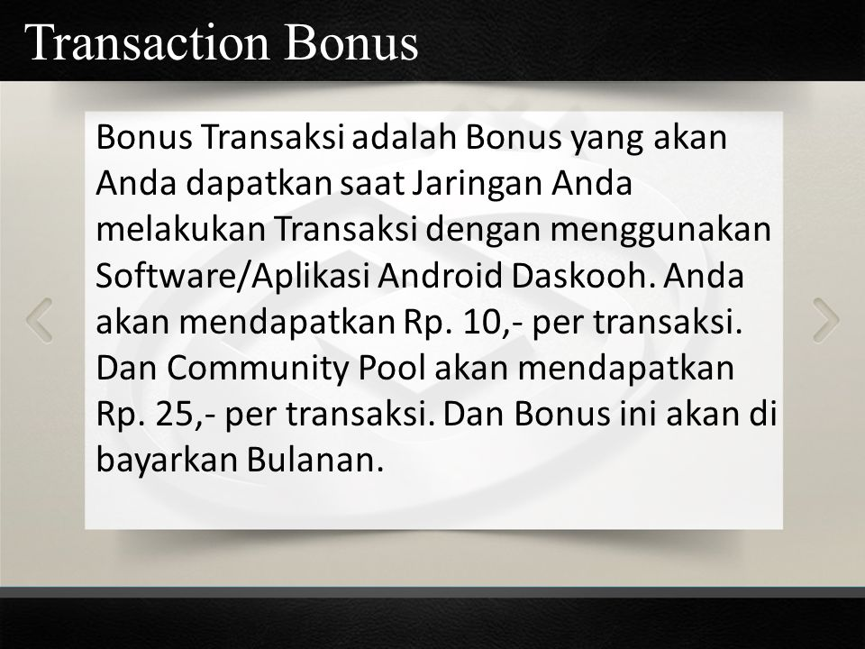 Transaction Bonus