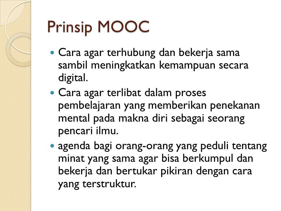 Prinsip MOOC Cara agar terhubung dan bekerja sama sambil meningkatkan kemampuan secara digital.