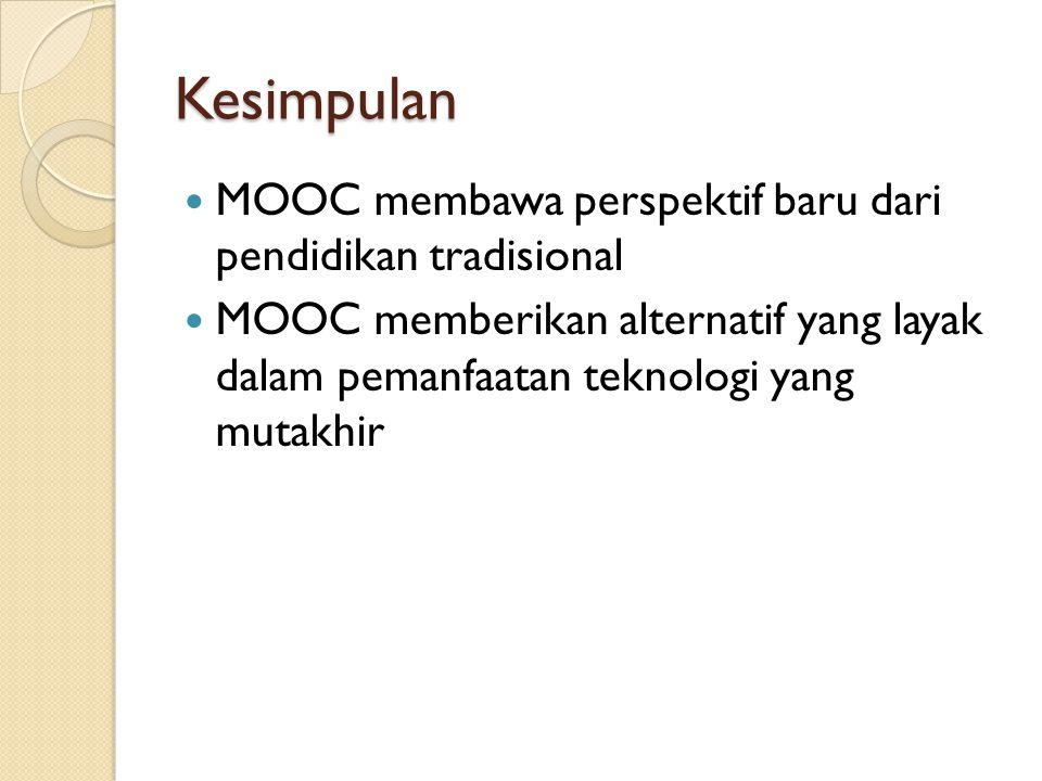 Kesimpulan MOOC membawa perspektif baru dari pendidikan tradisional
