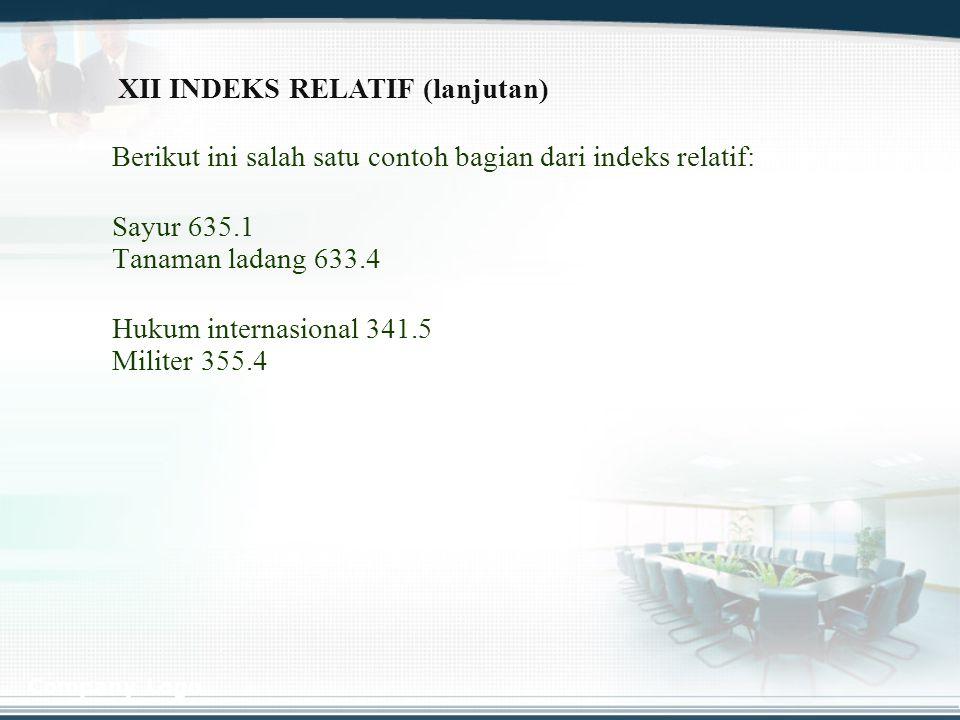 XII INDEKS RELATIF (lanjutan)