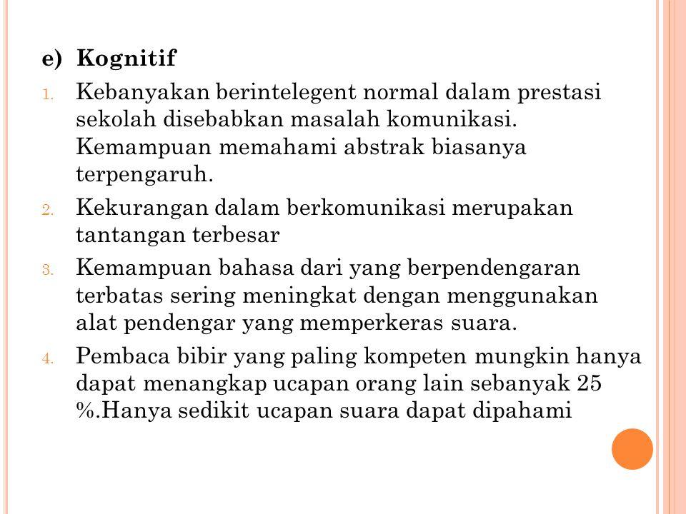 e) Kognitif