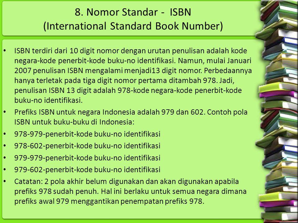 8. Nomor Standar - ISBN (International Standard Book Number)