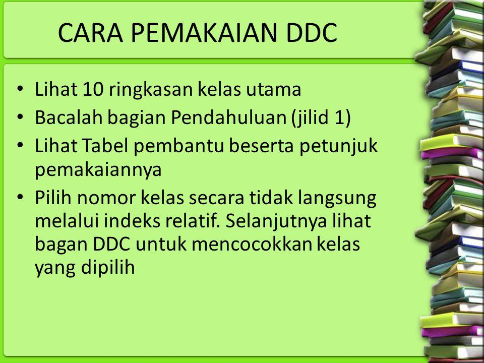 CARA PEMAKAIAN DDC Lihat 10 ringkasan kelas utama