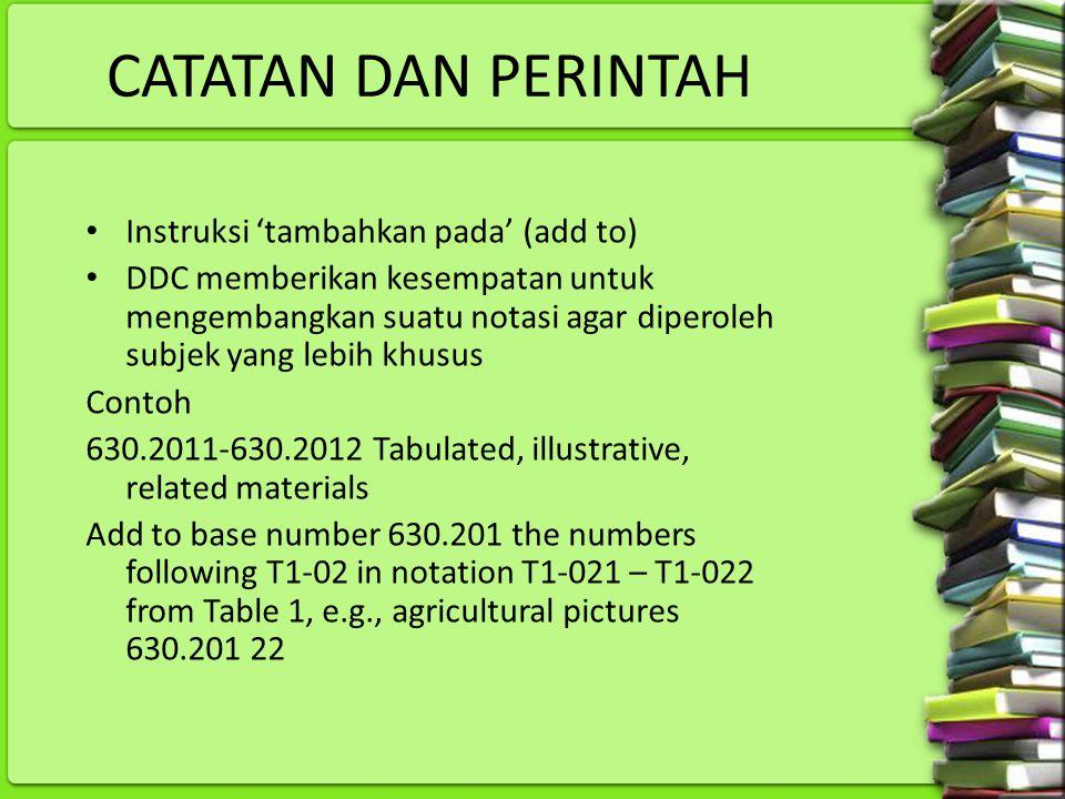 CATATAN DAN PERINTAH Instruksi 'tambahkan pada' (add to)