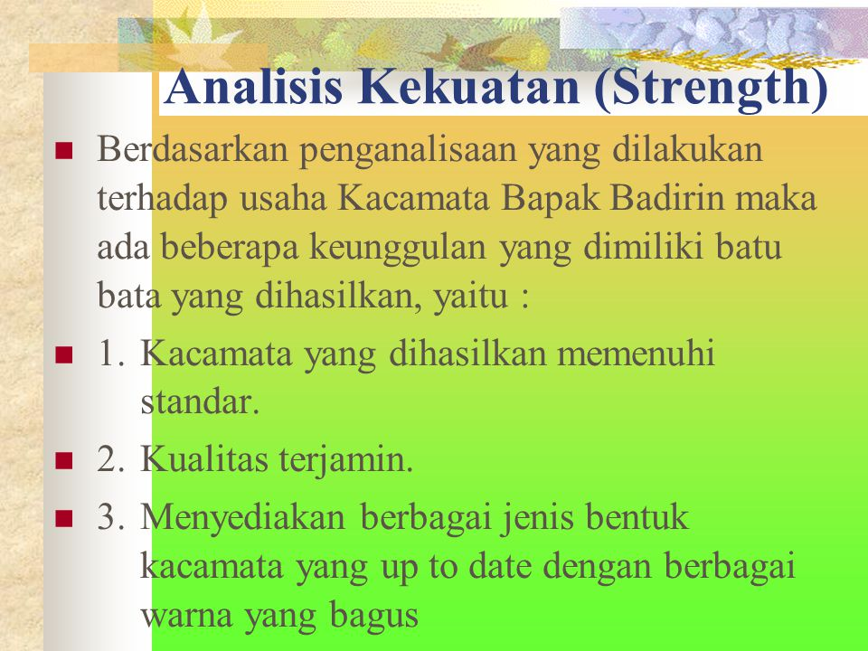 Analisis Kekuatan (Strength)