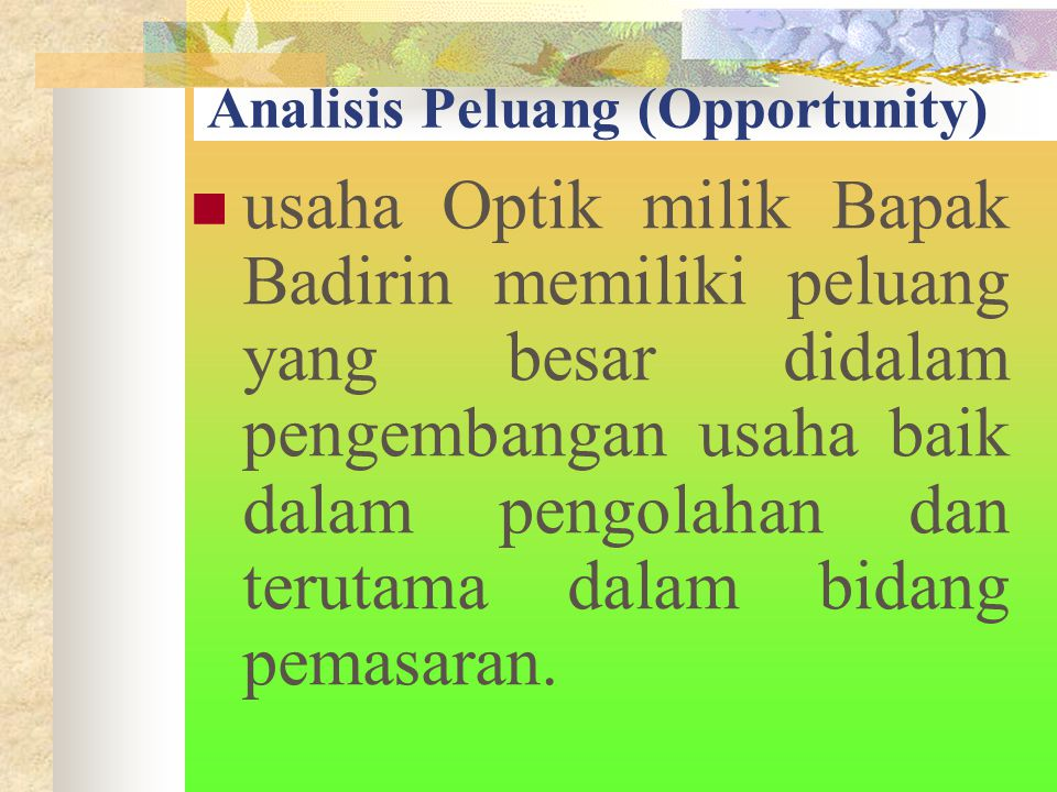Analisis Peluang (Opportunity)