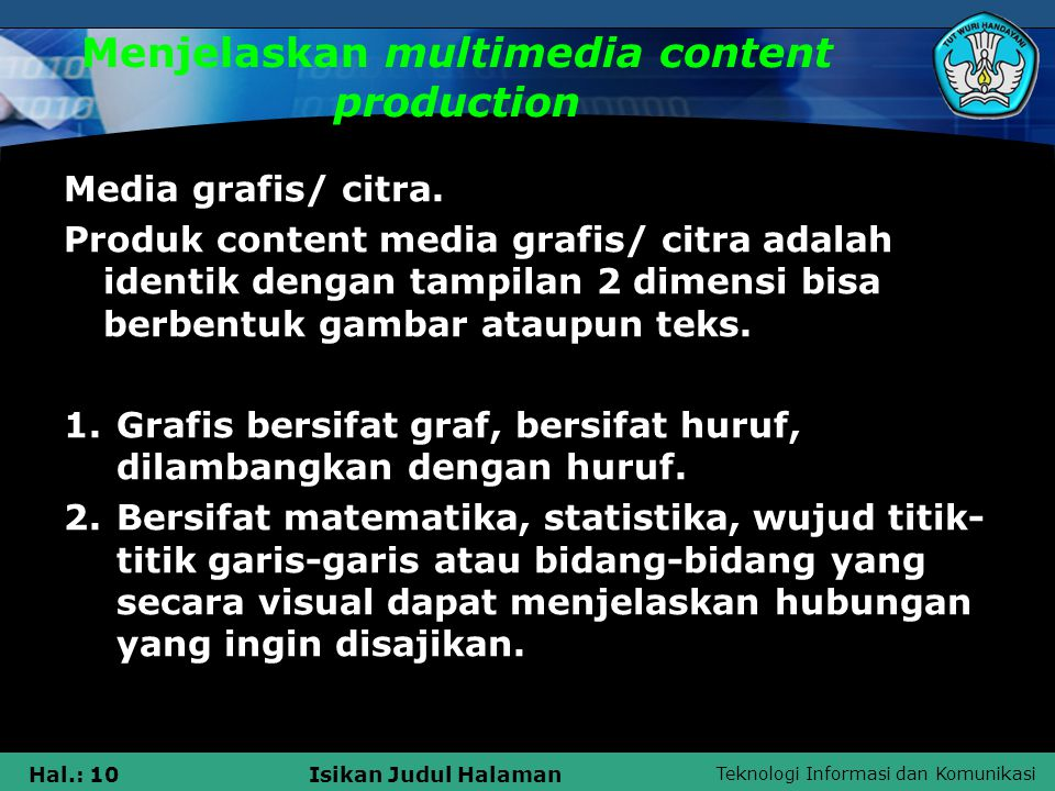 Menjelaskan multimedia content production
