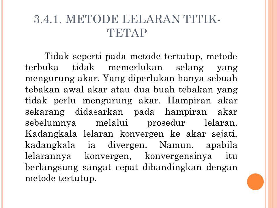 3.4.1. METODE LELARAN TITIK-TETAP