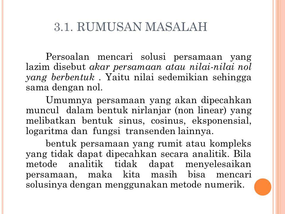 3.1. RUMUSAN MASALAH