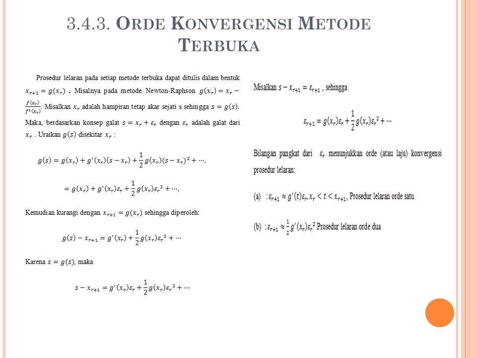 3.4.3. Orde Konvergensi Metode Terbuka