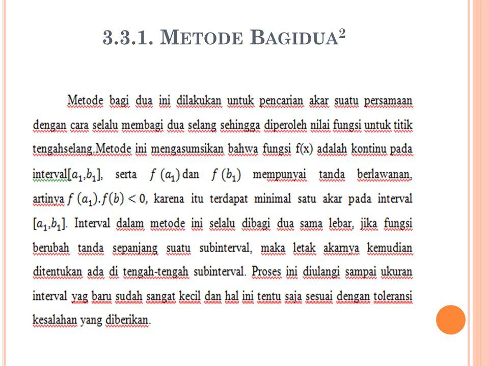 3.3.1. Metode Bagidua2