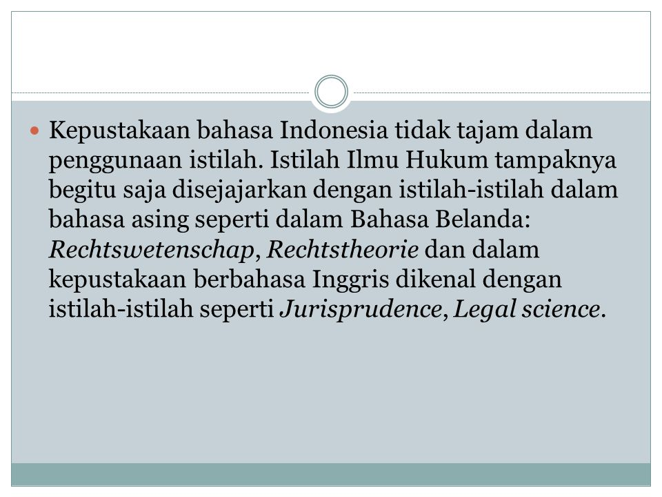 Kepustakaan bahasa Indonesia tidak tajam dalam penggunaan istilah