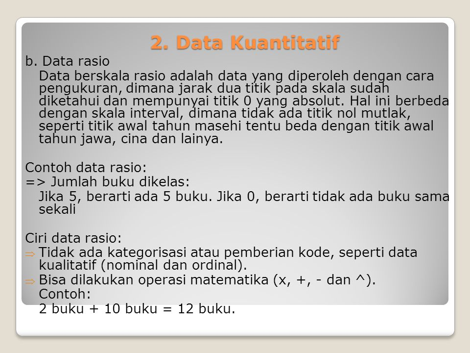 2. Data Kuantitatif b. Data rasio