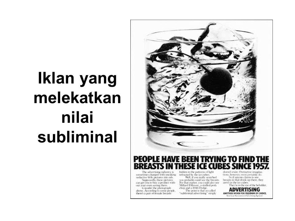 Iklan yang melekatkan nilai subliminal