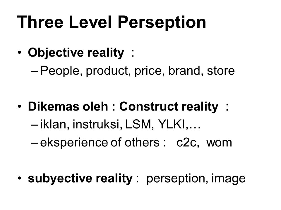 Three Level Perseption