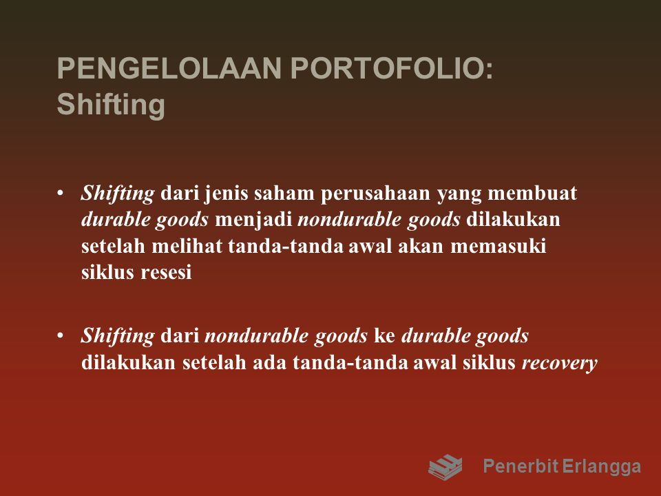 PENGELOLAAN PORTOFOLIO: Shifting
