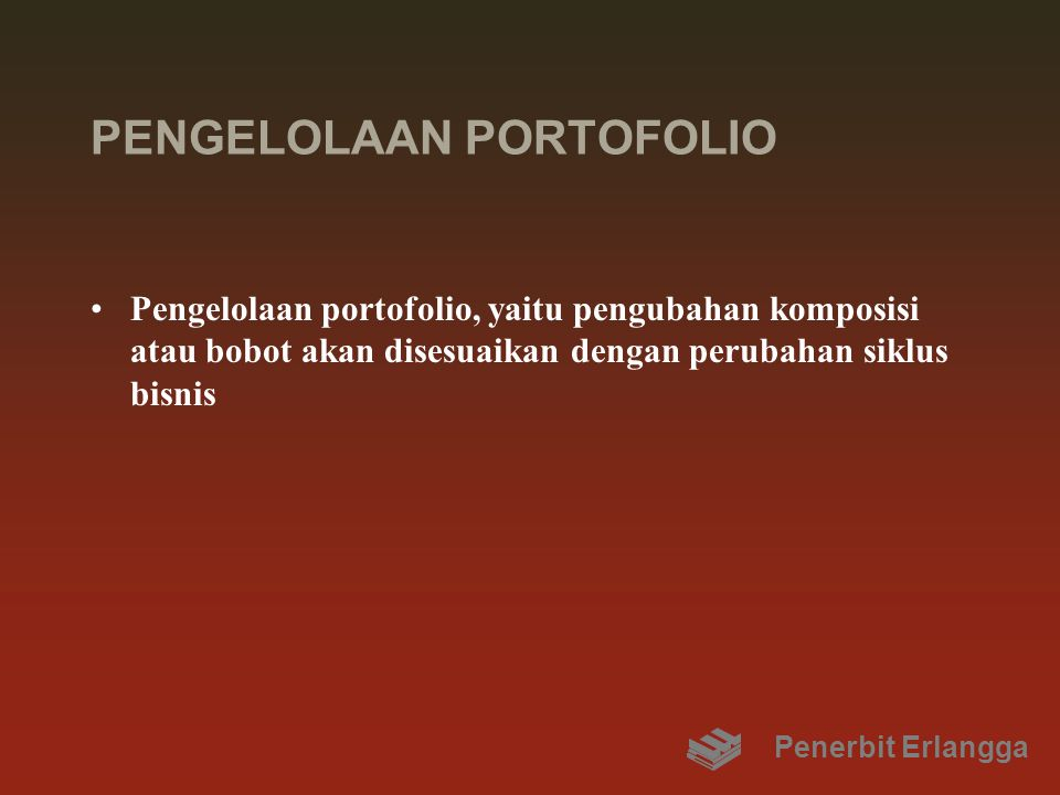 PENGELOLAAN PORTOFOLIO