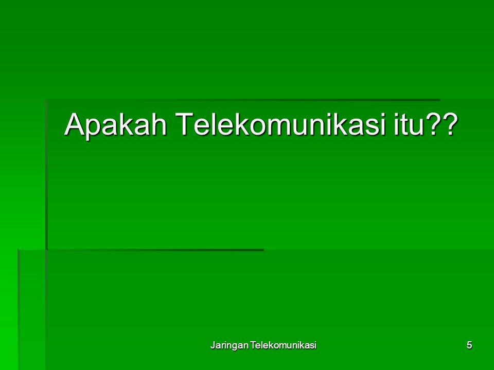 Apakah Telekomunikasi itu