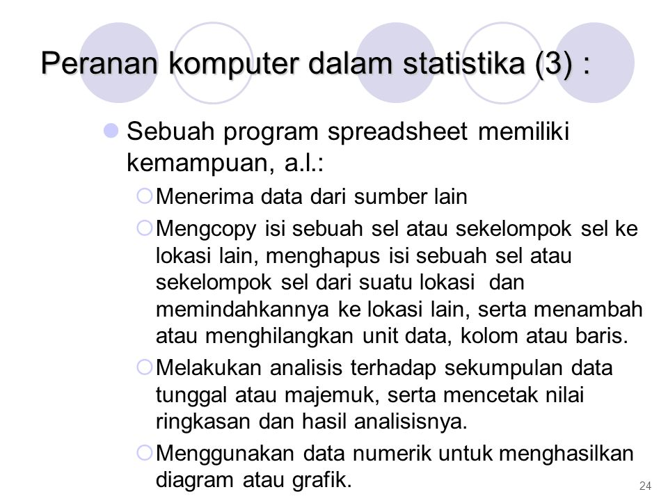 Peranan komputer dalam statistika (3) :